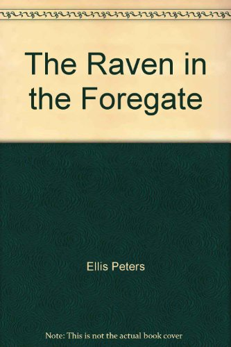 The Raven in the Foregate (1569563071) by Peters, Ellis