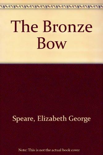 9781569563380: The Bronze Bow