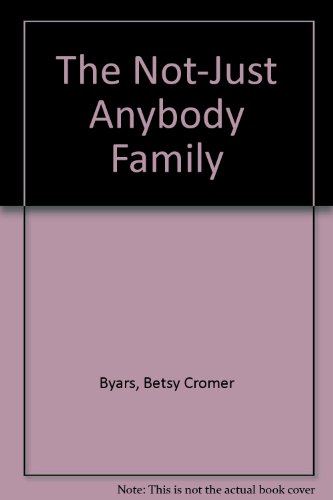 9781569563809: The Not-Just Anybody Family