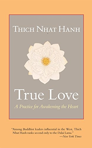 9781569570579: True Love : A Practice For Awakening The Heart Pb $ 11 (SAE)