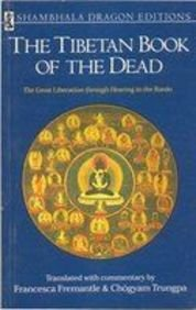 9781569571262: The Tibetan Book of the Dead: The Great Liberation through Hearing in the Bardo
