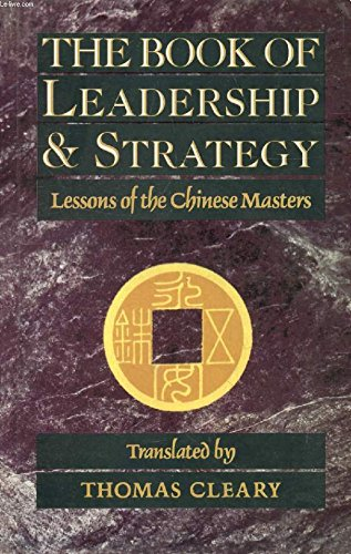 9781569571460: The Book of Leadership and Strategy : Lesssons of the Chinese Masters