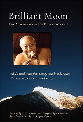 9781569571552: Shambhala Brilliant Moon : The Autobiography Of Dilgo Khyentse