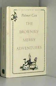 9781569579015: The Brownies' Merry Adventures