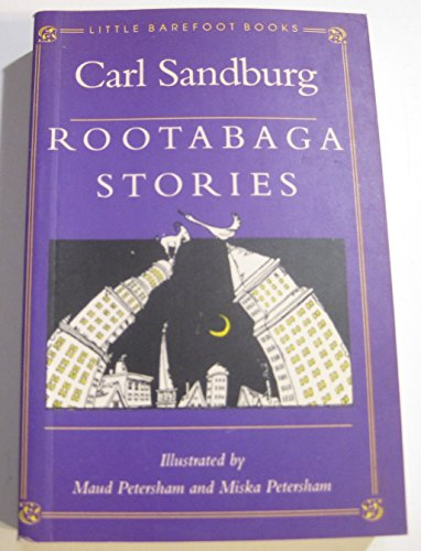 Rootabaga Stories (Little Barefoot Books): Sandburg, Carl; Cott, Jonathan