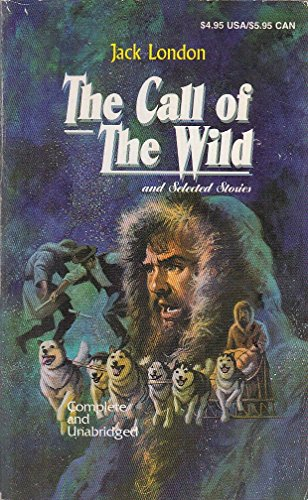 9781569602171: The Call of the Wild & Selected Stories
