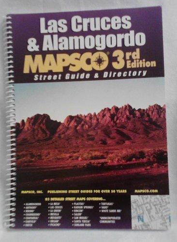 Las Cruces & Alamagordo Mapsco 3rd Edition Street Guide & Directory: Keith, Boyd; Kendrick,...