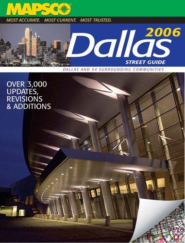 Mapsco 2006 Dallas Street Guide & Directory (Mapsco Street Guide and Directory : Dallas): n/a