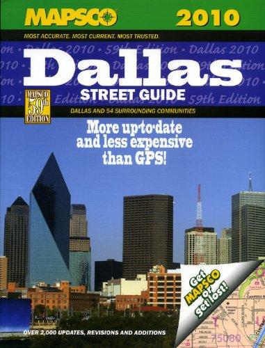 Mapsco 2010 Dallas Street Guide & Directory (Mapsco Dallas Street Guide): Mapsco