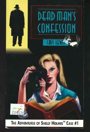 9781569691502: Dead Man's Confession (The Adventures of Shelly Holmes, Case No 1)
