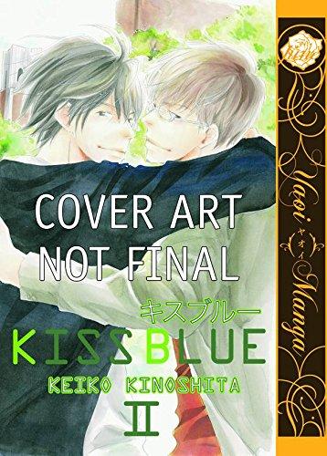 9781569700716: Kiss Blue Volume 2 (Yaoi)