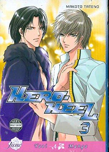 Hero Heel Volume 3 (Yaoi) (v. 3): Tateno, Makoto