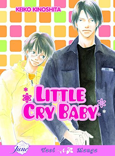 9781569708095: Little Cry Baby (Yaoi)