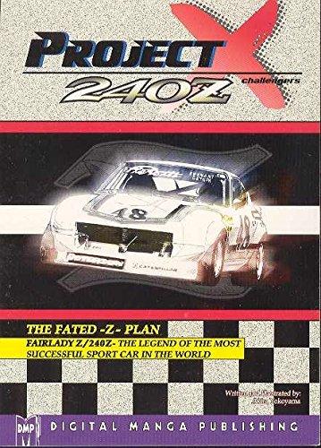 9781569709573: Project X - Datsun Fairlady Z (Project X 240Z Challengers)