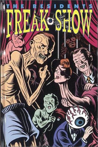 9781569710012: Residents' Freak Show Ltd.
