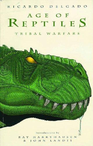 Age of Reptiles: Tribal Warfare: Delgado, Ricardo (author/artist)