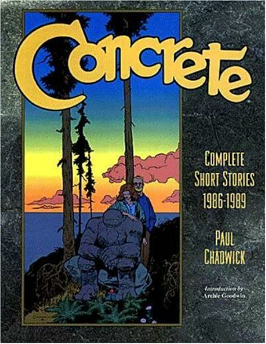 Concrete: The Complete Short Stories, 1986-1989 (Concrete Complete Short Stories 1986-1989)