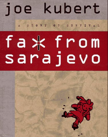 Fax From Sarajewo. A Story of Survival.