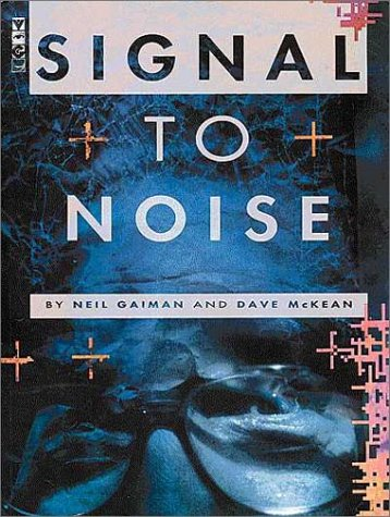 9781569711446: Signal to Noise