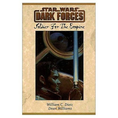 9781569711552: Star Wars: Dark Forces: Soldier for the Empire GSA