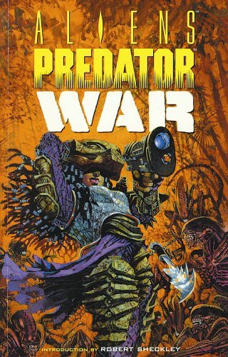 Aliens vs. Predator: War (Dark Horse Collection Graphic Novel): Stradley, Randy