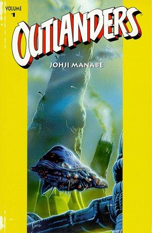 Outlanders, Vol. 1: Johji Manabe