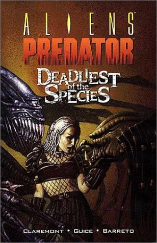 9781569711828: Aliens Vs. Predator: Deadliest of the Species