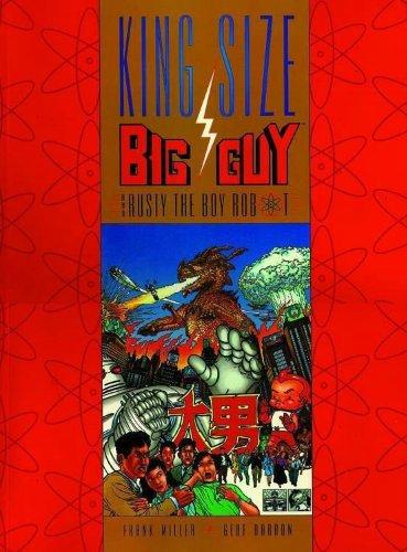 9781569711910: Big Guy & Rusty the Boy Robot (King Size B&W) (Big Guy & Rusty the Boy Robot)