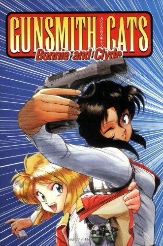 9781569712153: Gunsmith Cats: Bonnie & Clyde