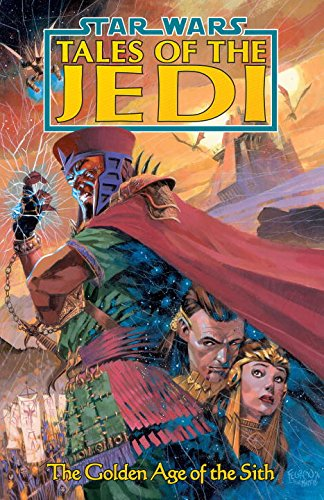 9781569712290: Star Wars: Tales of the Jedi: Golden Age of Sith: The Golden Age of the Sith