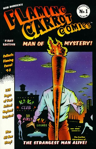 9781569712634: Flaming Carrot: Man of Mystery