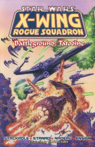 Battleground: Tatooine (Star Wars: X-Wing Rogue Squadron, Volume 3)
