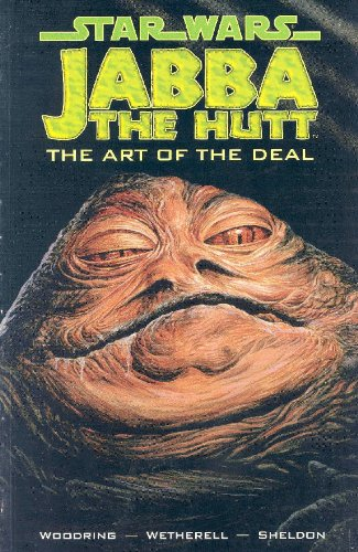 Star Wars - Jabba the Hutt: Art: Woodring, Jim; Wetherell,