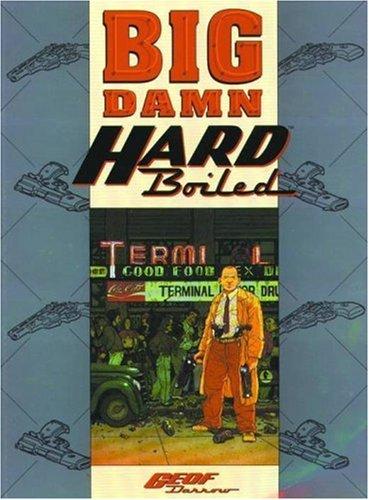 Big Damn Hard Boiled: Miller, Frank