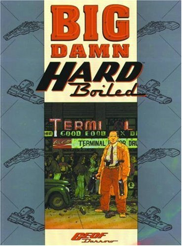 Big Damn Hard Boiled: Miller, Frank