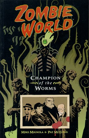 Zombie World : Champion Of the Worms