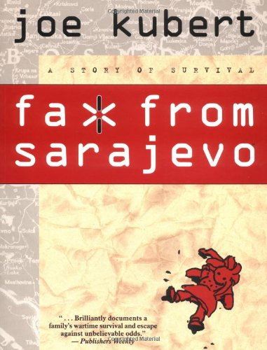 9781569713464: Fax From Sarajevo: Story of Survival