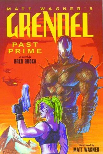 Grendel: Past Prime: Wagner, Matt
