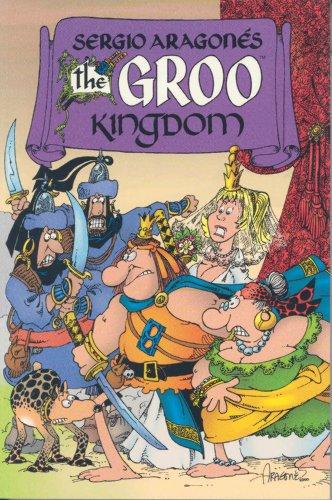 9781569714782: Sergio Aragones Groo: The Groo Kingdom
