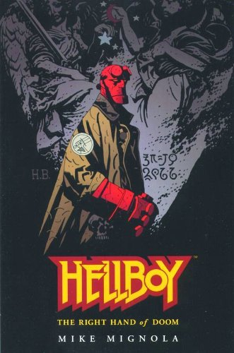 9781569714898: Hellboy: The Right Hand Of Doom (Hellboy (Graphic Novels))
