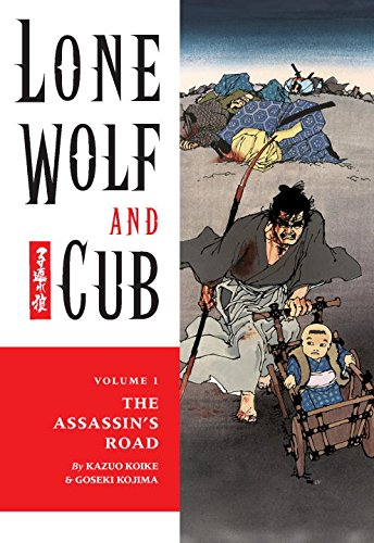 9781569715024: Lone Wolf and Cub Volume 1: The Assassin's Road: Assassin's Road v. 1 (Lone Wolf and Cub (Dark Horse))