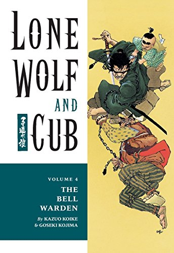Lone Wolf and Cub, Vol. 4: The Bell Warden (156971505X) by Koike, Kazuo; Kojima, Goseki; Lewis, Dana