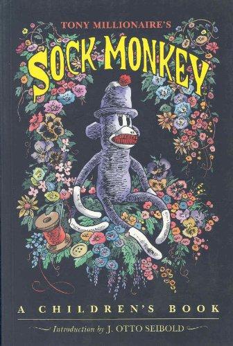 Sock Monkey: A Children's Book: Millionaire, Tony