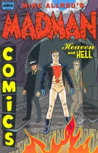 9781569715819: Madman Comics, Volume 4: Heaven and Hell (Collects Issues 16-20)