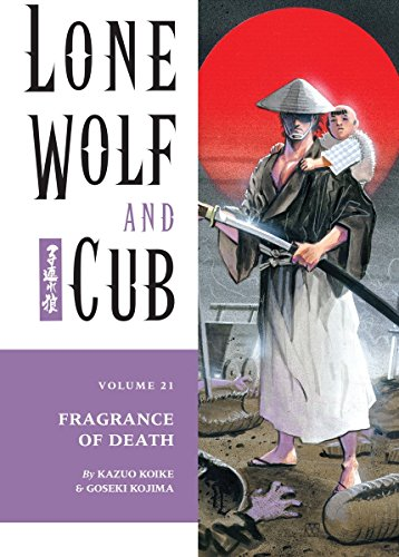 9781569715932: Lone Wolf and Cub, Vol. 21: Fragrance of Death