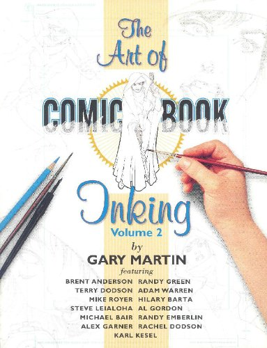 The Art of Comic-Book Inking Volume 2: Martin, Gary
