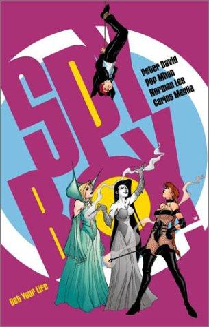 Bet Your Life (Spyboy, Book 3): Peter David, Carlos