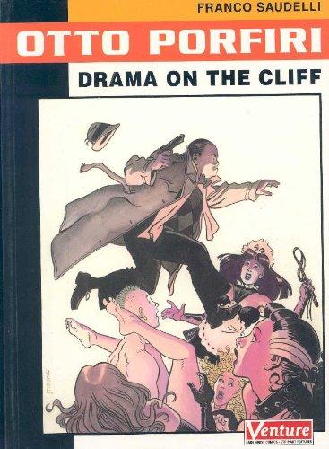 9781569716267: Otto Porfiri: Drama on the Cliff
