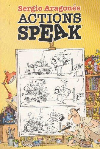 9781569717585: Sergio Aragones Actions Speak