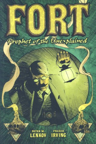 9781569717813: Fort: Prophet of the Unexplained!